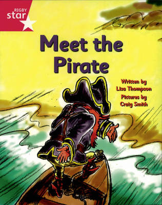 Pirate Cove Pink Level Fiction: Meet the Pirate by Lisa Thompson, Alison Hawes