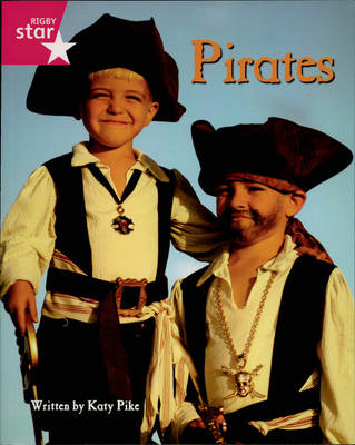Pirate Cove Pink Level Non-Fiction: Pirates! by Lisa Thompson, Alison Hawes