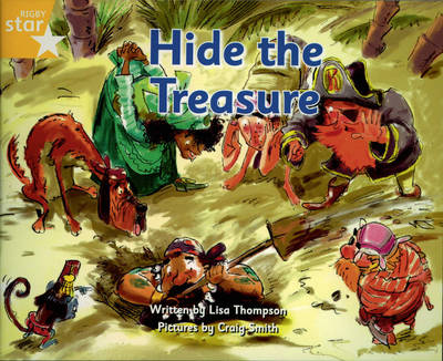 Pirate Cove Yellow Level Fiction: Hide the Treasure by Lisa Thompson, Alison Hawes