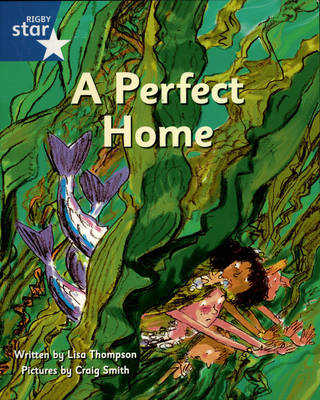 Pirate Cove Blue Level Fiction: A Perfect Home by Lisa Thompson, Alison Hawes