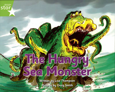 Pirate Cove Green Level Fiction: The Hungry Sea Monster by Lisa Thompson, Alison Hawes