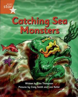 Pirate Cove: Orange Level Fiction: Catching Sea Monsters by Lisa Thompson, Alison Hawes