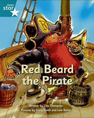 Pirate Cove Turquoise Level Fiction: Red Beard the Pirate by Lisa Thompson, Alison Hawes