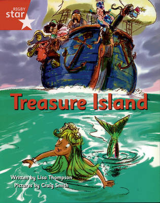 Pirate Cove Red Level Fiction: Treasure Island Pack of 3 by Lisa Thompson
