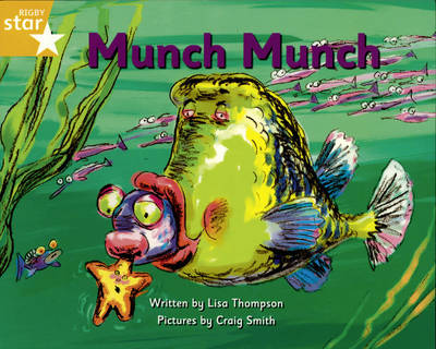 Pirate Cove Yellow Level Fiction: Munch Munch Pack of 3: Star Adventures by Lisa Thompson