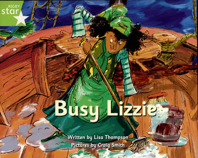 Pirate Cove Green Level Fiction: Busy Lizzie Pack of 3 by Lisa Thompson