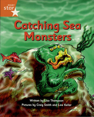 Pirate Cove Orange Level Fiction: Catching Sea Monsters Pack of 3 by Lisa Thompson
