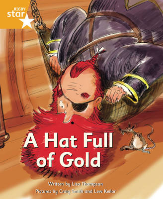Pirate Cove Orange Level Fiction: Hat Full of Gold Pack of 3 by Lisa Thompson