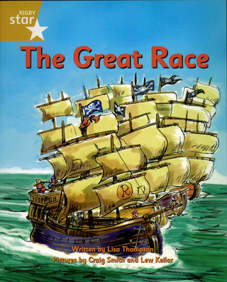 Pirate Cove Gold Level Fiction: Star Adventures: The Great Race Pack of 3 by Lisa Thompson