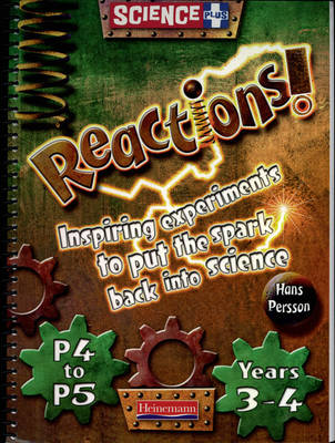 Science Plus Reactions! Years 3-4/P4-5: Teacher's Book by Hans Persson