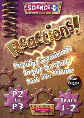 Science Plus Reactions! Teacher Easy Buy Pack by Hans Persson