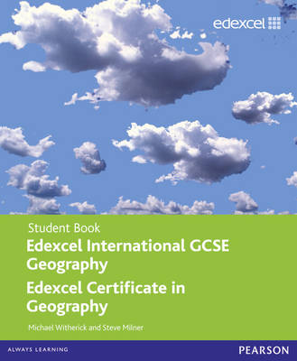 Edexcel International GCSE Geography Student Book with ActiveBook CD by Steve Milner, Mike Witherick