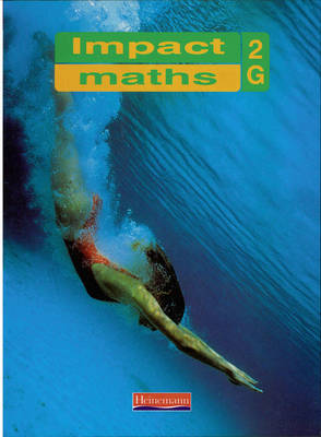 Impact Maths Pupil Textbook Green 2 (Yr 8) Pupil Textbook Green by Combined Author Team