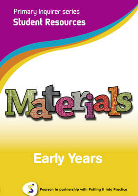 Materials Early Years Student Pearson in Partnership With Putting it into Practice by Lesley Snowball, Kenneth Snowball