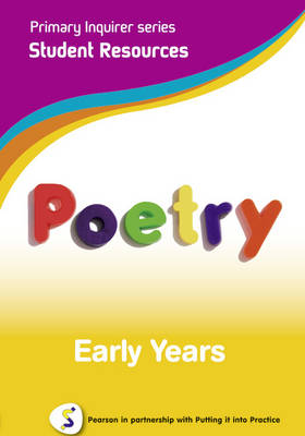 Poetry Early Years Pearson in Partnership With Putting it into Practice by Lesley Snowball, Kenneth Snowball