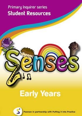 Senses Early Years Student Pearson in Partnership With Putting it into Practice by Lesley Snowball, Kenneth Snowball