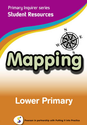 Mapping Lower Primary Student Pearson in Partnership With Putting it into Practice by Lesley Snowball, Kenneth Snowball