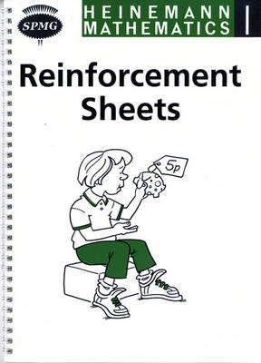 Heinemann Maths 1 Reinforcement Sheets Reinforcement Sheets by Scottish Primary Maths Group SPMG