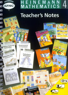 Heinemann Maths 4: Teacher's Notes by Scottish Primary Maths Group SPMG