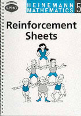 Heinemann Maths 5: Reinforcement Sheets by Scottish Primary Maths Group SPMG