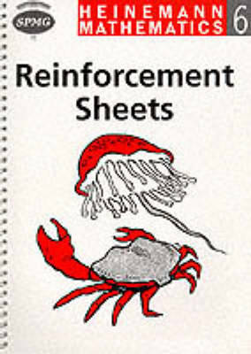 Heinemann Maths 6: Reinforcement Sheets by Scottish Primary Maths Group SPMG