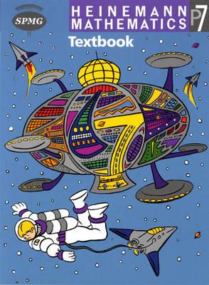 Heinemann Maths P7: Textbook Single by Scottish Primary Maths Group SPMG