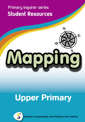 Mapping Upper Primary Pearson in Partnership With Putting it into Practice by Lesley Snowball, Kenneth Snowball