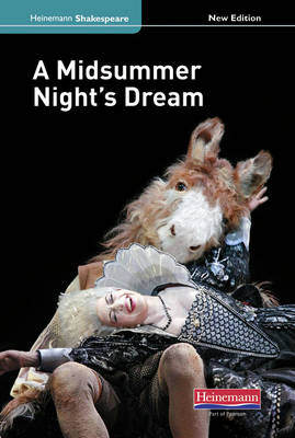 A Midsummer Night's Dream (new edition) by Elizabeth Seely, Richard Durant
