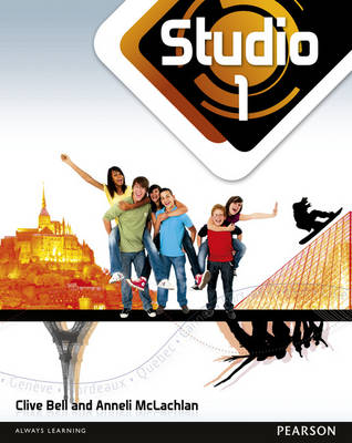 Studio 1 Pupil Book (11-14 French) by Anneli McLachlan, Clive Bell