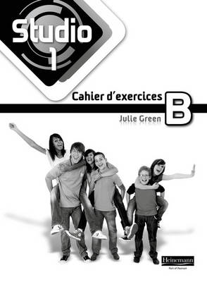 Studio 1 Workbook B (Pack of 8) (11-14 French) by Julie Green