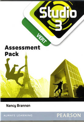 Studio 3 Vert Assessment CD-ROM (11-14 French) by Nancy Brannon