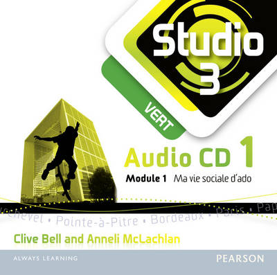 Studio 3 Vert Audio CDs (pack of 3) (11-14 French) by Anneli McLachlan, Clive Bell
