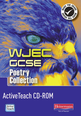 WJEC GCSE English Literature Poetry Collection ActiveTeach CD-ROM by David Grant