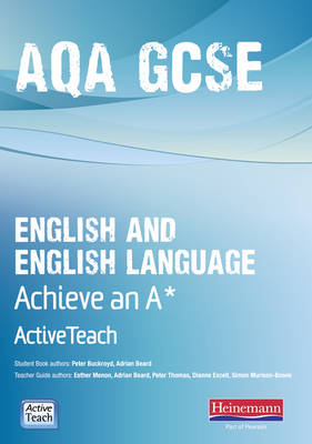 AQA GCSE English/English Language Active Teach BBC Pack: Achieve A* with CDROM by Peter Buckroyd, Esther Menon