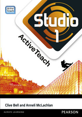 Studio 1 ActiveTeach (11-14 French) by Anneli McLachlan, Clive Bell