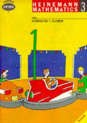 Heinemann Maths 3: Workbook 1 Number (8 Pack) by Scottish Primary Maths Group SPMG