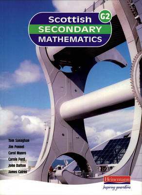 Scottish Secondary Maths Green 2 Student Book by Tom Sanaghan, Jim Pennel, Carol Munro, Carole Ford