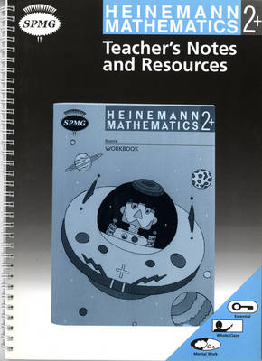 Heinemann Maths 2+ Teacher's Notes by Scottish Primary Maths Group SPMG