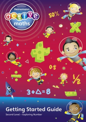 Heinemann Active Maths - Second Level - Exploring Number - Getting Started Guide by Lynda Keith
