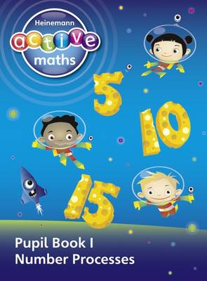 Heinemann Active Maths - Exploring Number - First Level Pupil Book - 8 Class Set by Lynda Keith, Lynne McClure, Peter Gorrie, Amy Sinclair