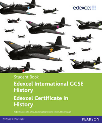 Edexcel International GCSE History Student Book by Jane Shuter, Robin Bunce, Laura Gallagher, John Child