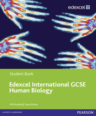Edexcel International GCSE Human Biology Student Book by Philip Bradfield