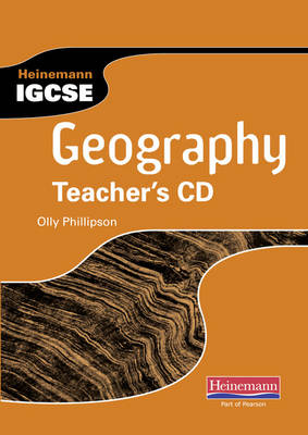 Heinemann IGCSE Geography Teacher's CD by Olly Phillipson