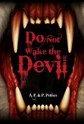 Do Not Wake the Devil by Andrew Peters, Polly Peters