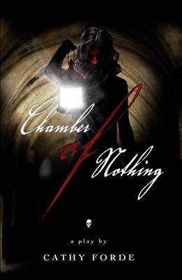 Chamber of Nothing by Cathy Forde