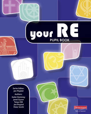 Your RE Pupil Book by Jon Mayled