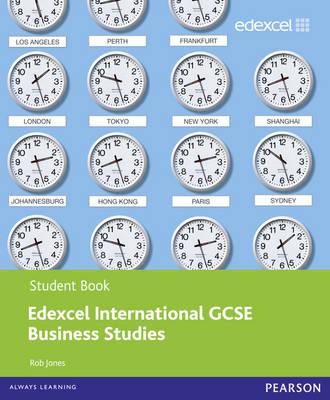Edexcel International GCSE Business Studies Student Book with ActiveBook CD by Rob Jones