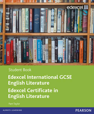 Edexcel International GCSE English Literature Student Book with ActiveBook CD by Pam Taylor