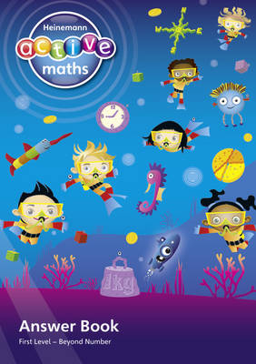 Heinemann Active Maths - First Level - Beyond Number - Answer Book by