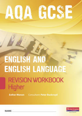 Revise GCSE AQA English Language Workbook Higher Pack of 10 by Esther Menon